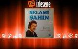Selami Şahin - Aşk Esiri