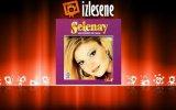 Selenay - Sen Benim Canımsın
