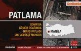 Manisa'da Maden Ocağında Patlama: 20 Ölü, 200-300 İşçi Mahsu