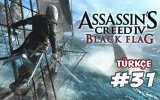 Assassin's Creed IV: Black Flag - 31.Bölüm - Çatlak Adam ve Issız Ada