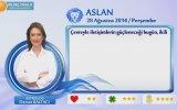 ASLAN Burcu, GÜNLÜK Astroloji Yorumu,28 AĞUSTOS 2014, Astrolog DEMET BALTACI Bilinç Okul