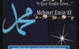 Mehmet Emin Ay -  O Gece Sendin Gelen
