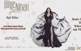 Bilge Nihan - Aşk Filmi