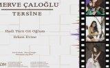 Merve Çaloğlu - Tersine (lyric Video) view on izlesene.com tube online.