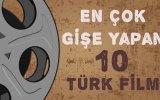 Tüm Zamanların En Çok Gişe Yapan 10 Türk Filmi