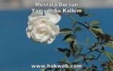 Mustafa Dursun - Yanıyor Şu Kalbim