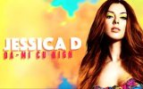 Jessica D - Da-mi cu high (Official Lyric Video)