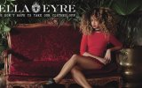 Ella Eyre - We Dont Have To Take Our Clothes Off