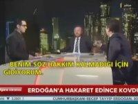Erdoğan'a Hakaret Eden Konuğu Yayından Kovmak